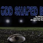 "Live Streaming: ""Odd Shaped Balls"" by Richard D. Sheridan"