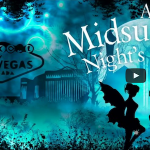 A Midsummer Night's Dream in Vegas on YouTube
