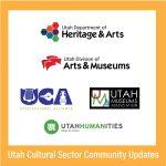 Utah Cultural Sector Covid-19 Update Call