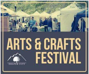 Draper Arts & Crafts Festival 2020- CANCELLED