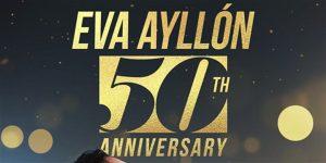 Eva Ayllon – 50 Aniversario