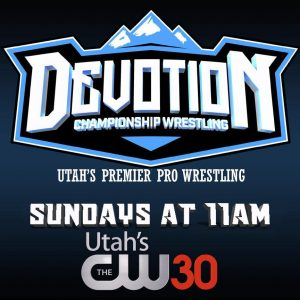 Professional Wrestling Sunday - Devotion Wrestling...