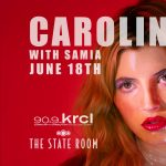 KRCL 90.9 FM Presents Caroline Rose with Samia- CANCELLED