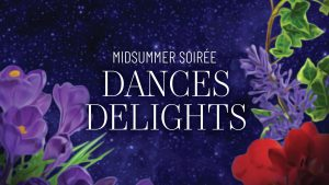 Midsummer Soiree: Late Night- CANCELLED