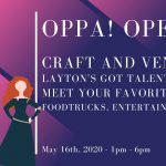 OPPA! Open House, Craft fair, Talent contest and more!