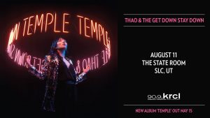 Thao & The Get Down Stay Down: The Temple Tour- POSTPONED