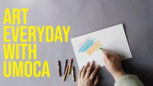 UMOCA: Art Everyday