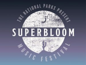Superbloom with The National Parks- CANCELLED