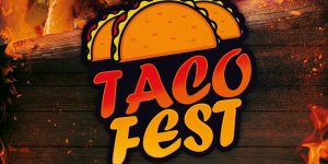 Tacofest 2020- CANCELLED