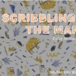 Scribbling Outside the Margins: Kylie Millward Digital Exhibition