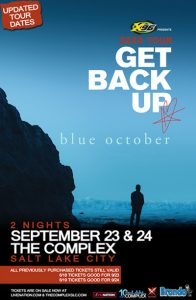 X96 Presents Blue October @ The Complex- CANCELLED