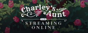 Charley's Aunt- Streaming