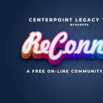 Reconnect Virtual Concert at CenterPoint Legacy Theatre