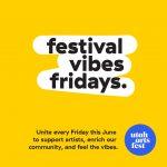 Festival Vibes Fridays