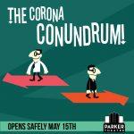 The Corona Conundrum
