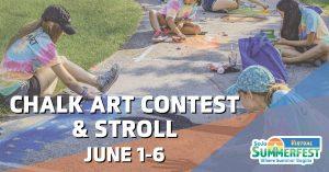 SoJo Summerfest Chalk Art Contest & Stroll