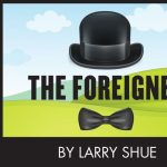 The Foreigner -RESCHEDULED