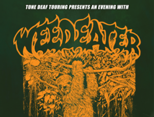 Weedeater / Goddamn Gallows- CANCELLED
