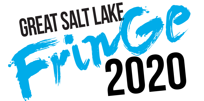 Great Salt Lake Fringe Festival 2020- MODIFIED