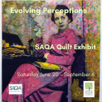 Evolving Perceptions: Art Quilts from SAQA CO/UT/WY Region