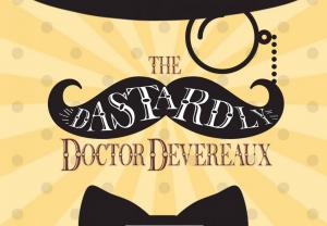 The Dastardly Doctor Devereaux