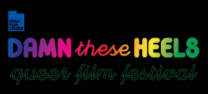 17th Annual Damn These Heels Film Festival - ONLINE