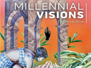Millennial Visions: The Arch-Hive