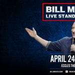 Bill Maher -RESCHEDULED