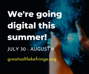 CALL FOR ARTISTS - 2020 Great Salt Lake Fringe Digital Event