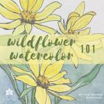 Wildflower Watercolor 101