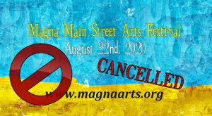 Magna Main Street Arts Festival - 2020 - CANCELLED