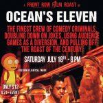 Front Row Film Roast of Ocean's 11- POSTPONED
