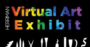 Herriman Virtual Art Exhibit