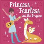 Concert on the Couch: Princess Fearless & the Dragons