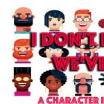I Don't Believe We've Met: A character improv show