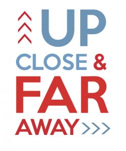 Up Close & Far Away