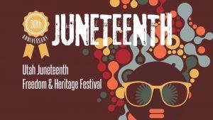 2020 Utah Juneteenth Freedeom & Heritage Festival -ONLINE