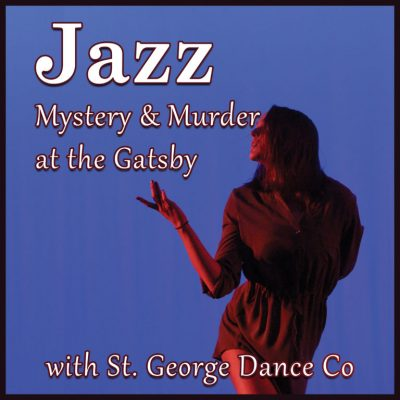 Jazz, Mystery & Murder at the Gatsby With St. ...