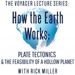 Voyager Lecture Series: How The Planet Works - Plate Tectonics