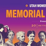 Utah's 19th Amendment Centennial Celebration - Memorial Open House