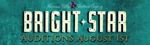 Auditions: Bright Star