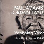 Vanishing Voices / Paul Adams + Jordan Layton