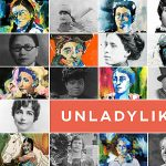 Pioneering Women: UnLadylike Preview & Panel