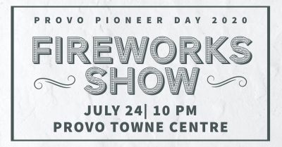 Provo Pioneer Day Fireworks