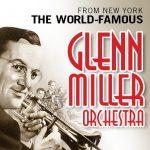 The Glenn Miller Orchestra -RESCHEDULED