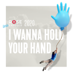 Rose Exposed 2020: I Wanna Hold Your Hand