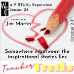 Teacher Truths- VIRTUAL