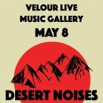 Desert Noises w/ Mo Lowda & The Humble- CANCELLED