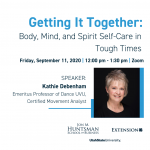 Getting It Together: Body, Mind, and Spirit Self-Care in Tough Times