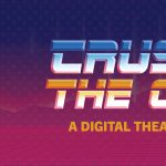 Crushing the Curve: A Digital Theatre Experience